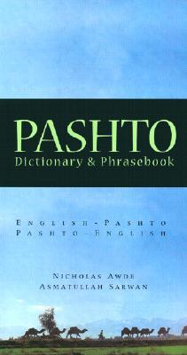Pashto Dictionary & Phrasebook by Nicholas Awde
