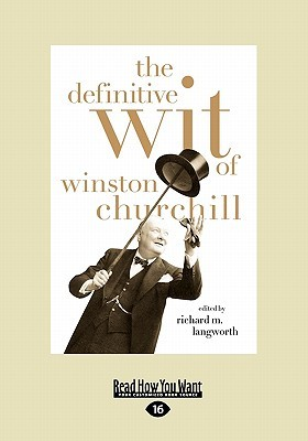 The Definitive Wit of Winston Churchill: The Secret History of the Fastball and the Improbable Search for the Fastest Pitcher of All Time