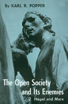 Open Society and Its Enemies. Volume 2 by Karl Popper