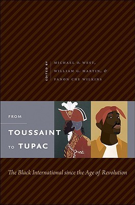 From Toussaint to Tupac by Michael O. West