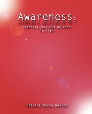 Awareness: Creating Your Own Balance in Life