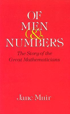 Of Men and Numbers by Jane Muir
