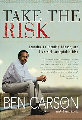Take the Risk by Ben Carson