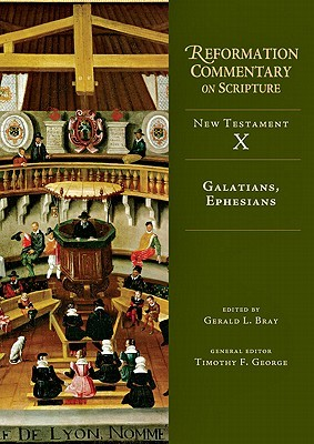 Galatians, Ephesians by Gerald L. Bray