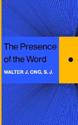 The Presence of the Word: Some Prolegomena for Cultural and Religious History
