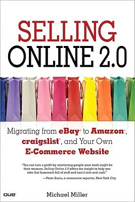 Selling Online 2.0 by Michael Miller
