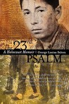 The 23rd Psalm: A Holocaust Memoir