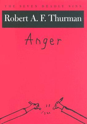 Anger by Robert A.F. Thurman