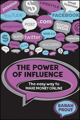 The Power of Influence by Sarah Prout