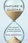 Nature�s Clocks: How Scientists Measure the Age of Almost Everything