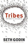 Tribes: We Need You to Lead Us. Seth Godin