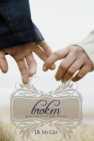 Broken (This, #1)
