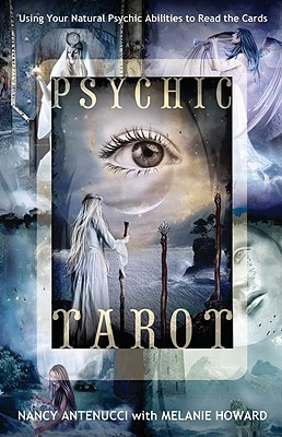 Psychic Tarot by Nancy C. Antenucci
