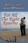 For All the Right Reasons by Ann Lister