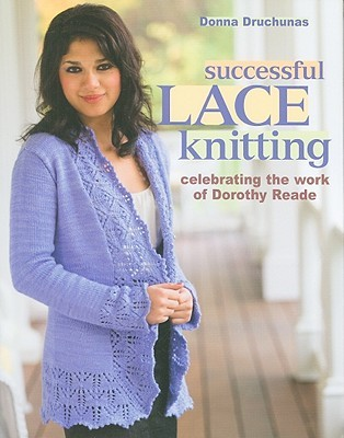 Successful Lace Knitting by Donna Druchunas