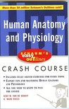 Schaum's Easy Outline of Human Anatomy and Physiology: Based on Schaum's Outline of Theory and Problems of Human Anatomy and Physiology (Schaum's Easy Outlines)