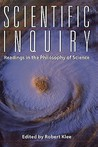 Scientific Inquiry: Readings in the Philosophy of Science