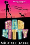 Bad Kitty (Bad Kitty, #1)