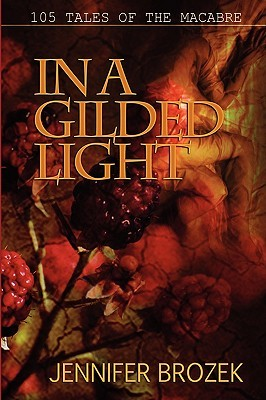 In a Gilded Light by Jennifer Brozek
