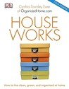 Houseworks: How to Live Clean, Green, and Organized at Home