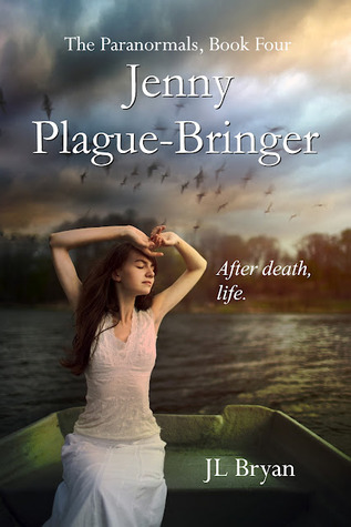 Jenny Plague-Bringer (The Paranormals, #4)
