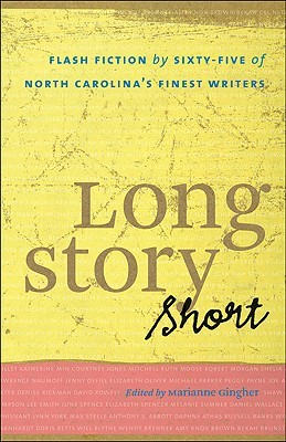 Long Story Short by Marianne Gingher