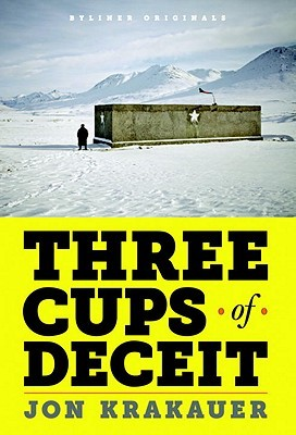 Three Cups of Deceit by Jon Krakauer