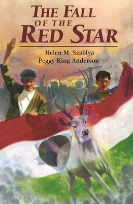 The Fall of the Red Star, the by Helen M. Szablya