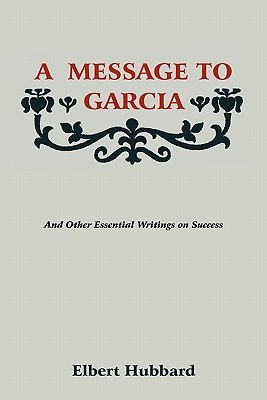 The Man without a Country/a Message to Garcia and Other Essays
