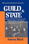 Guild and State: European Political Thought from the Twelfth Century to the Present