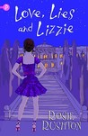 Love, Lies and Lizzie by Rosie Rushton