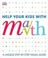 Help Your Kids with Math: A visual problem solver for kids and parents