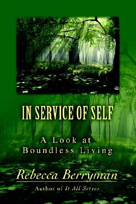 In Service of Self: A Look at Boundless Living Rebecca Berryman