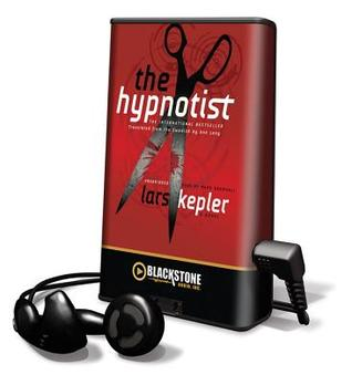 The Hypnotist [With Headphones] by Lars Kepler