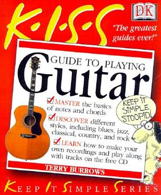 Kiss Guide to Playing the Guitar by Terry Burrows