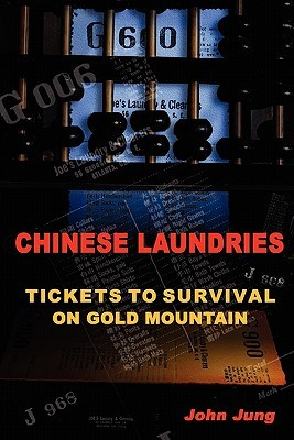 Chinese Laundries by John Jung
