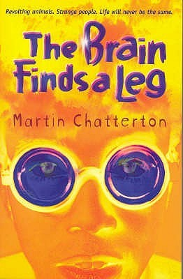 Brain Finds a Leg by Martin Ed Chatterton