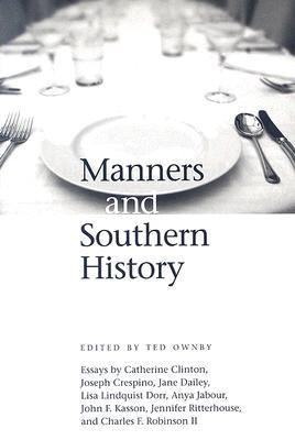 Get Manners and Southern History by Ted Ownby PDB