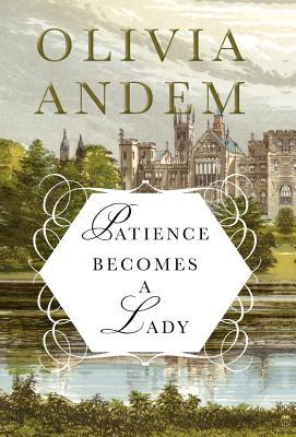 Patience Becomes a Lady