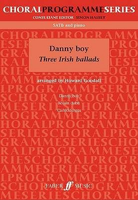 Danny Boy: Three Irish Balads