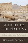 A Light to the Nations: An Introduction to the Old Testament