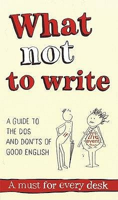 What Not To Write by Kay Sayce