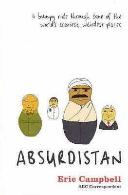 Absurdistan by Eric Campbell