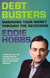 Debt Busters: Managing Your Money Through the Recession