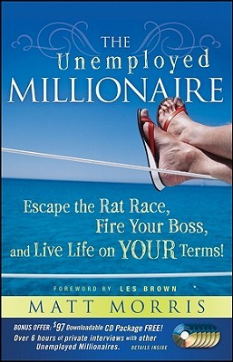 The Unemployed Millionaire by Matt Morris (1)