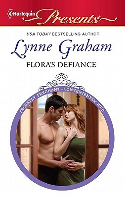 Flora's Defiance by Lynne Graham