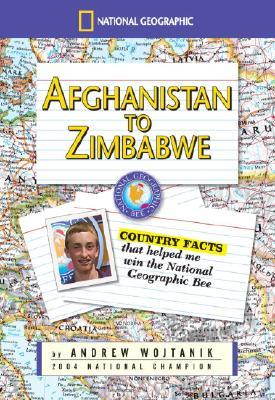 Afghanistan to Zimbabwe: Country Facts That Helped Me Win the Nationa Geographic Bee