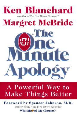 The One Minute Apology by Kenneth H. Blanchard