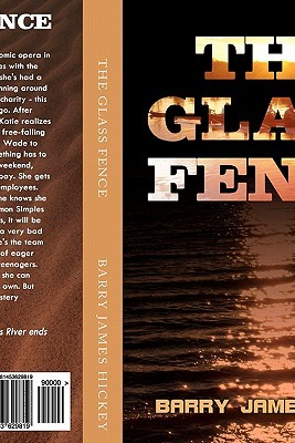 The Glass Fence by Barry James Hickey
