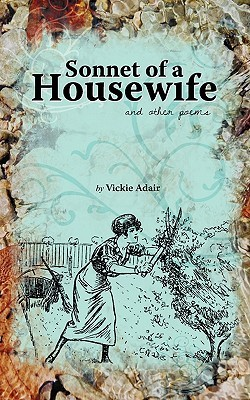 Sonnet of a Housewife: And Other Poems